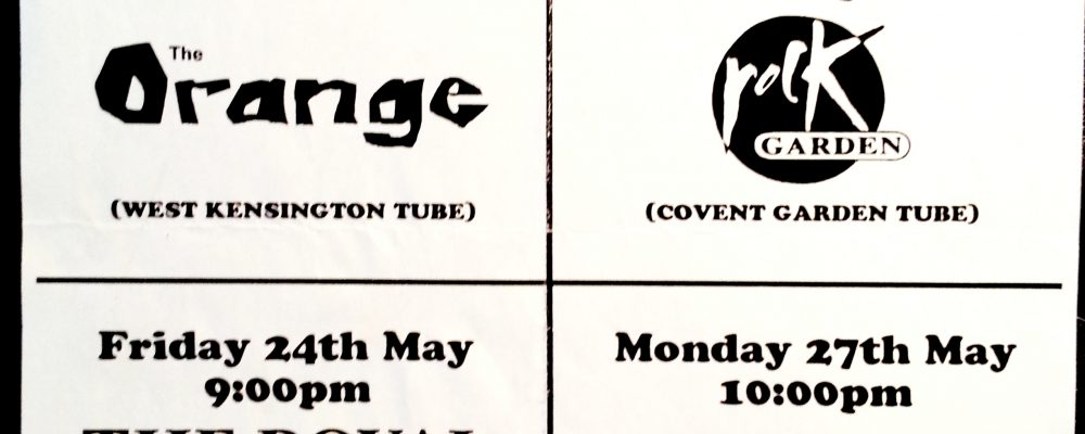 FLUX gigs at Rock Garden, Royal Standard, The Orange - May 1997